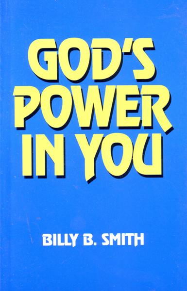 Billy B. Smith, God's power in you