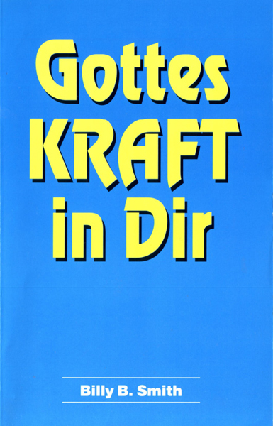 Billy B. Smith, Gottes Kraft in Dir